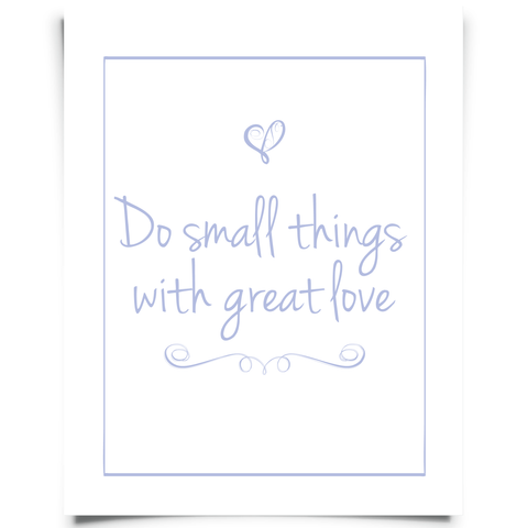 Do Small Things With Great Love Free Printable - Purple