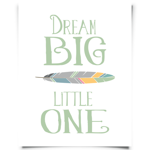 Dream Big Little One Jade Nursery Art