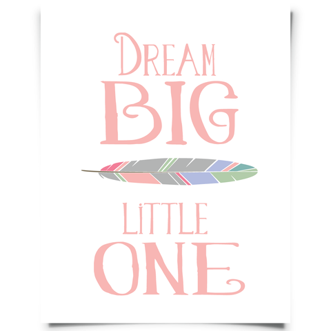 Dream Big Little One Pink