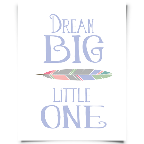 Dream Big Little One Purple