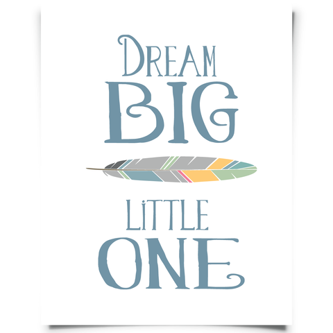 Dream Big Little One Blue