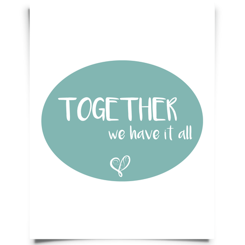 Together We Have It All - Blue