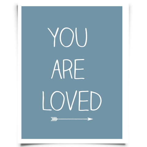 You Are Loved Free Printable - Blue