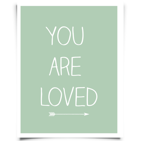 You Are Loved Free Printable - Green