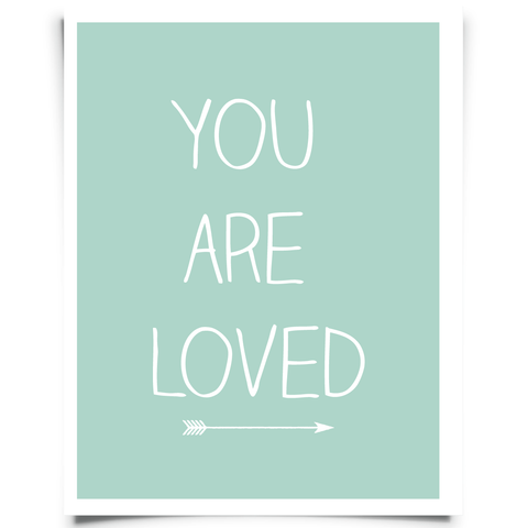 You Are Loved Free Printable - Mint