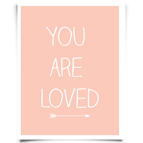 You Are Loved Free Printable - Peach