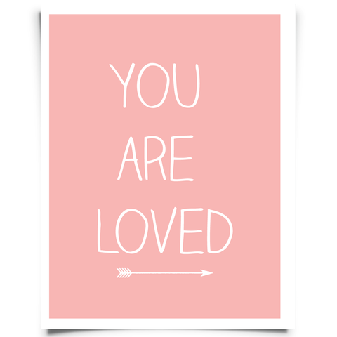 You Are Loved Free Printable - Pink