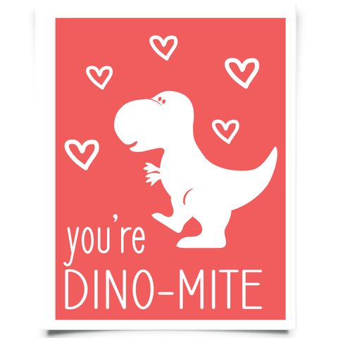 Your'e Dino-mite-Free Valentine's Day Printable