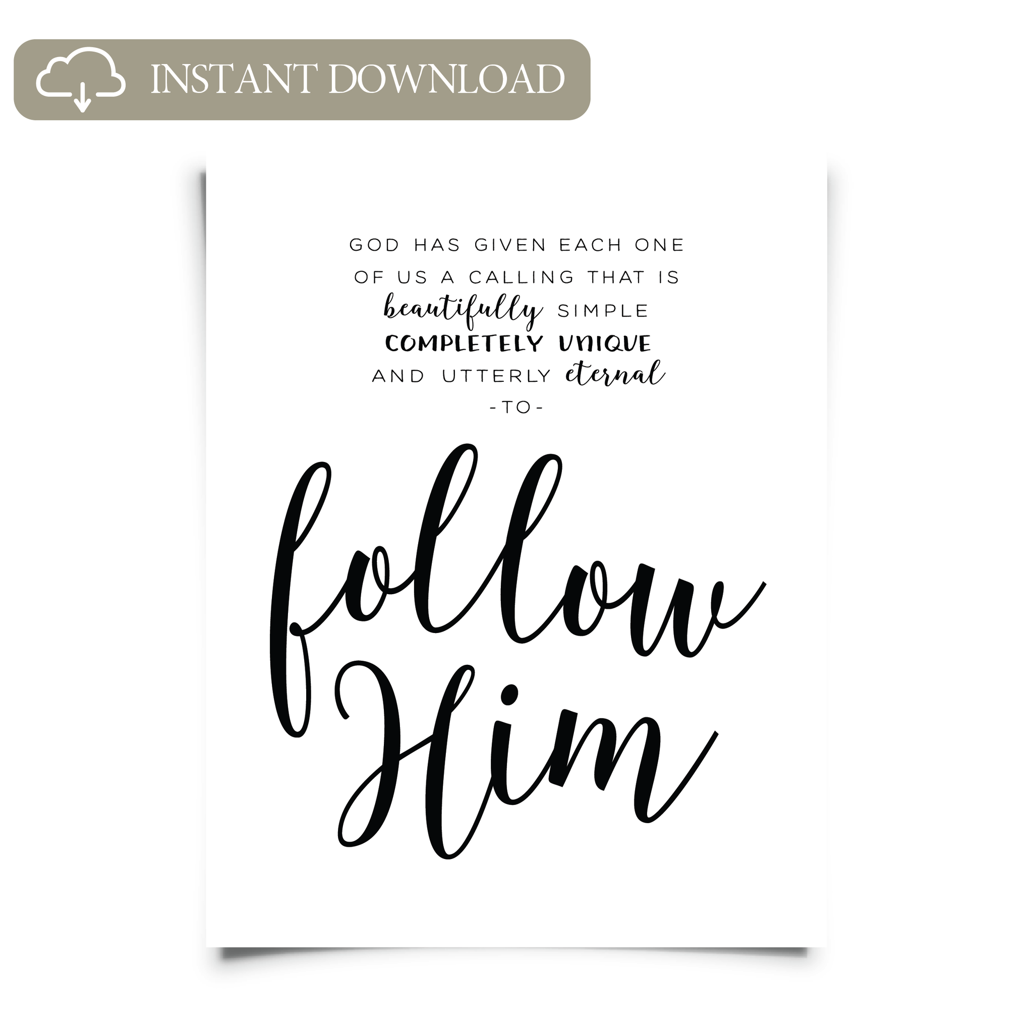 Follow Him Printable Art
