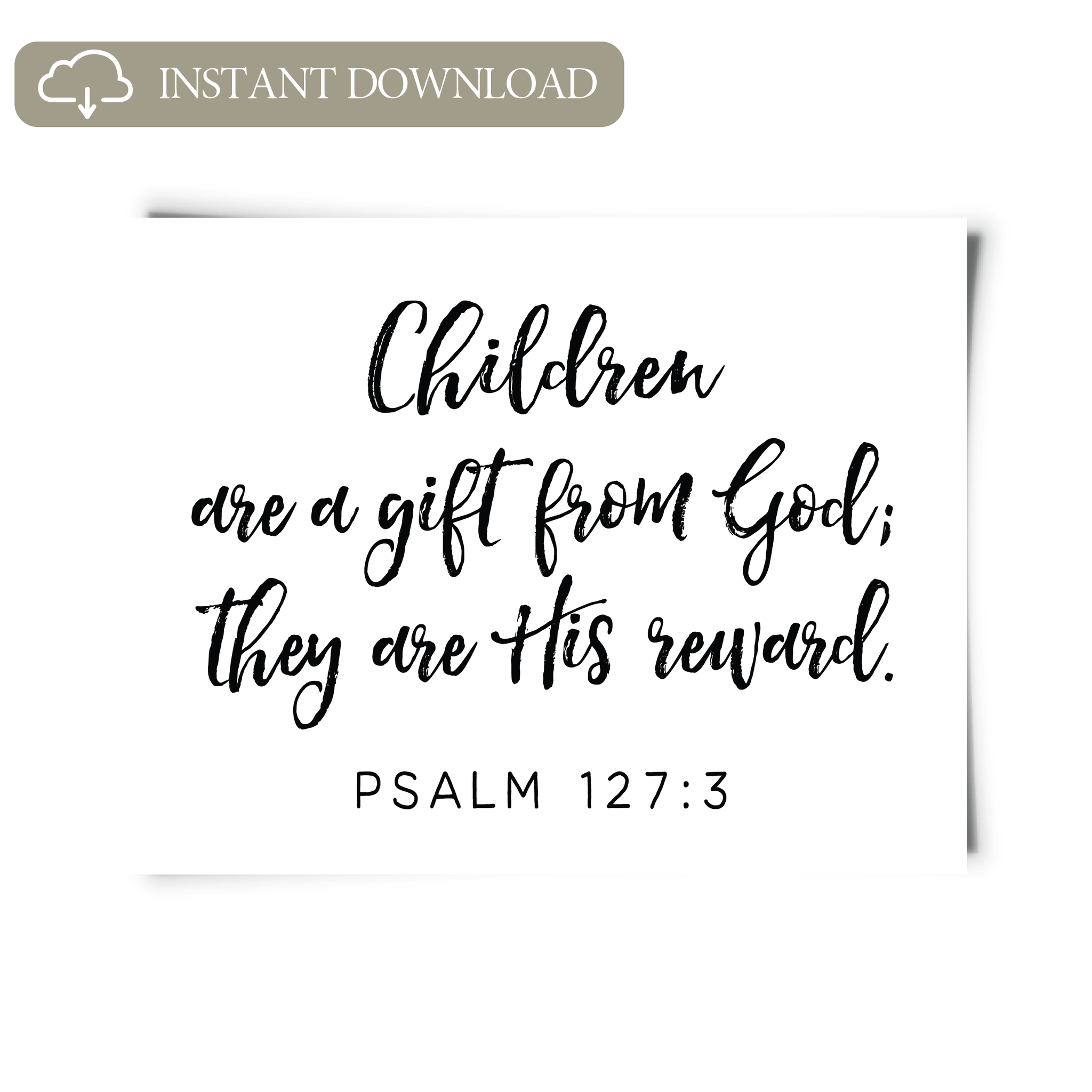Psalm 127:3 Printable Art