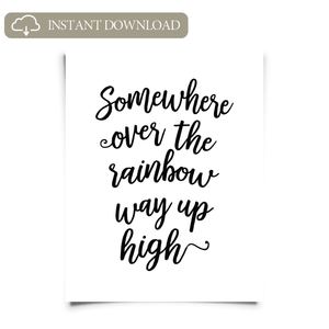 Somewhere Over the Rainbow Printable Art