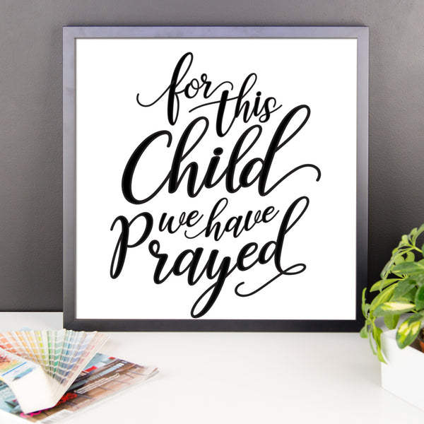 1 Samuel 1:27 Framed Wall Art