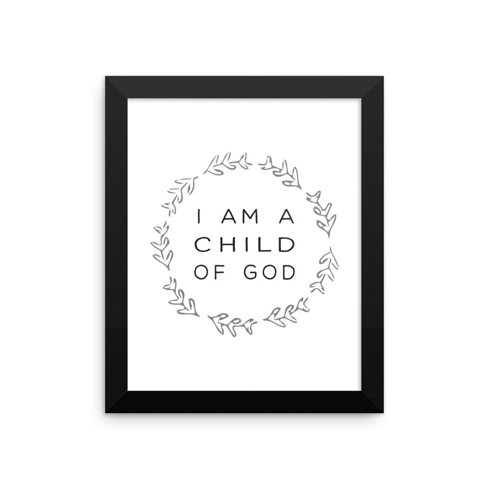 I am a Child of God Framed Art Print