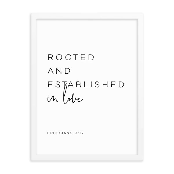 Rooted and Established in Love Framed Artwork