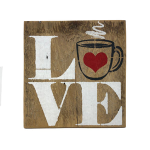Love Coffee Cup Sign