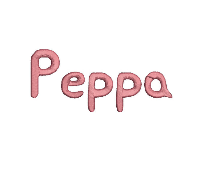 Peppa embroidery font formats bx, dst, exp, pes, jef and xxx, Sizes 1, 1.5 and 2 inches, instant download