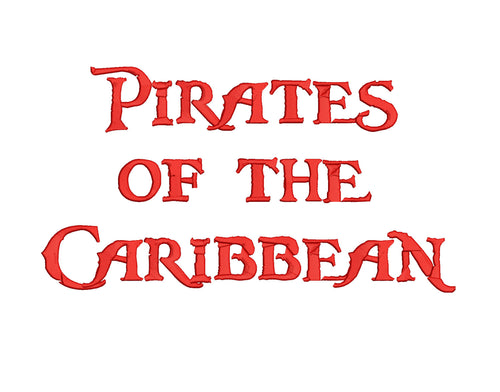 Pirates of the Caribbean embroidery font formats bx, dst, exp, pes, jef and xxx, Sizes 1, 1.5 and 2 inches, instant download