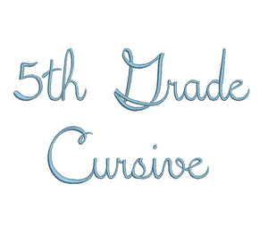 5th Grade Cursive embroidery font formats dst, exp, pes, jef and xxx, Sizes 1, 1.5 and 2 inches, instant download
