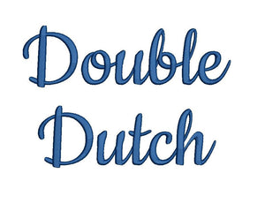 Double Dutch script embroidery font bx (compatible with 17 machine file formats), dst, exp, pes, jef and xxx, Sizes 1, 1.5, 2 inches