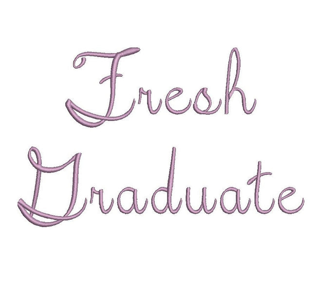 Fresh Graduate script embroidery font formats dst, exp, pes, jef and xxx, Sizes 1, 1.5 and 2 inches, instant download