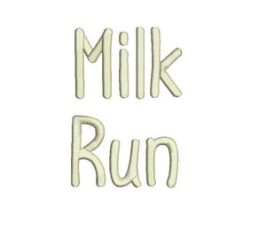 Milk Run embroidery font formats dst, exp, pes, jef and xxx, Sizes 1, 1.5 and 2 inches, instant download
