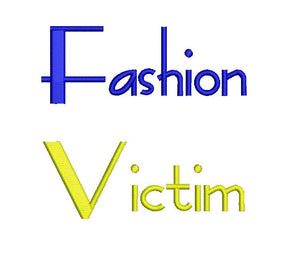 Fashion Victim embroidery font formats dst, exp, pes, jef and xxx, Sizes 1, 1.5 and 2 inches, instant download