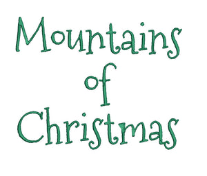Mountains of Christmas embroidery font formats dst, exp, pes, jef and xxx, Sizes 1, 1.5 and 2 inches, instant download