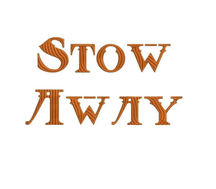 Stow Away embroidery font formats dst, exp, pes, jef and xxx, Sizes 1, 1.5 and 2 inches, instant download