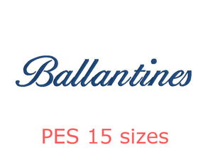 Ballantines embroidery font PES format 15 Sizes instant download