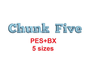 Chunk Five Serif embroidery font formats bx (which converts to 17 machine formats), + pes, Sizes 0.25 (1/4), 0.50 (1/2), 1, 1.5 and 2""