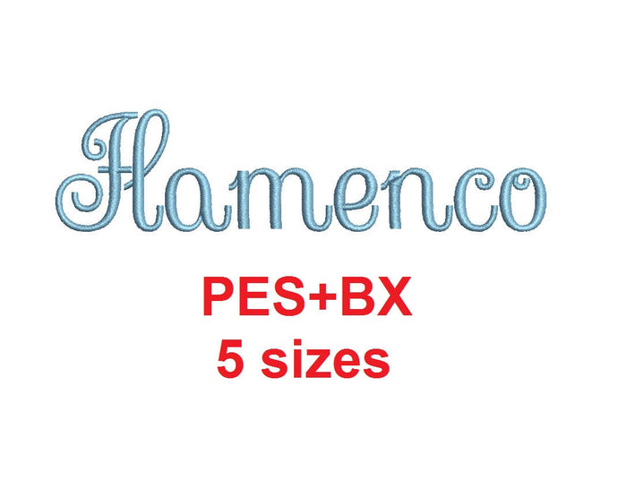 Flamenco Script embroidery font formats bx (which converts to 17 machine formats), + pes, Sizes 0.25 (1/4), 0.50 (1/2), 1, 1.5 and 2