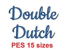 Double Dutch embroidery font PES format 15 Sizes 0.25 (1/4), 0.5 (1/2), 1, 1.5, 2, 2.5, 3, 3.5, 4, 4.5, 5, 5.5, 6, 6.5, and 7 inches