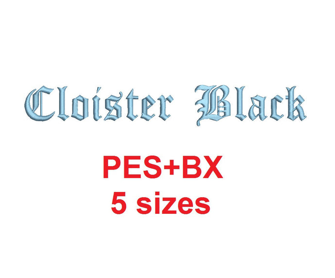 Cloister Black embroidery font formats bx (which converts to 17 machine formats), + pes, Sizes 0.25 (1/4), 0.50 (1/2), 1, 1.5 and 2