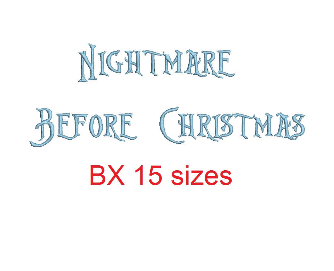 Nightmare Before Christmas embroidery BX font Sizes 0.25 (1/4), 0.50 ...