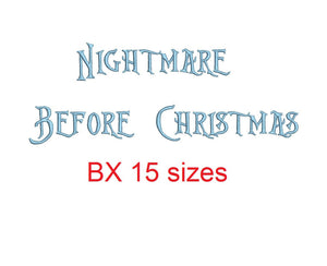 Nightmare Before Christmas embroidery BX font Sizes 0.25 (1/4), 0.50 (1/2), 1, 1.5, 2, 2.5, 3, 3.5, 4, 4.5, 5, 5.5, 6, 6.5, and 7 inches
