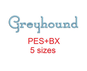 Greyhound embroidery font formats bx (which converts to 17 machine formats), + pes, Sizes 0.50 (1/2), 0.75 (3/4), 1, 1.5 and 2""