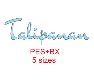 Talipanan embroidery font formats bx (which converts to 17 machine formats), + pes, Sizes 0.50 (1/2), 0.75 (3/4), 1, 1.5 and 2""