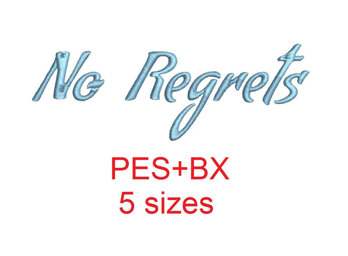 No Regrets embroidery font formats bx (which converts to 17 machine formats), + pes, Sizes 0.50 (1/2), 0.75 (3/4), 1, 1.5 and 2
