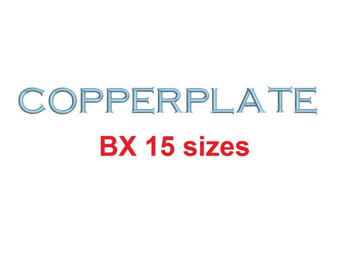 Copperplate embroidery BX font Sizes 0.25 (1/4), 0.50 (1/2), 1, 1.5, 2, 2.5, 3, 3.5, 4, 4.5, 5, 5.5, 6, 6.5, and 7 inches