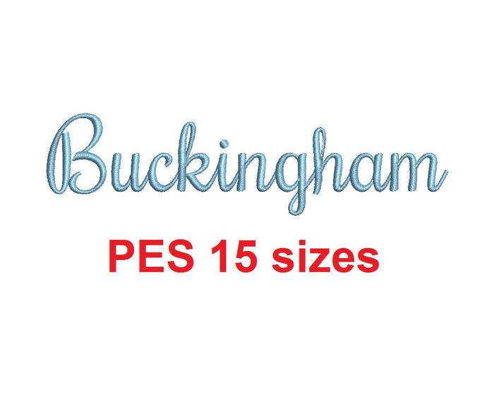 Buckingham embroidery font PES format 15 Sizes instant download 0.25, 0.5, 1, 1.5, 2, 2.5, 3, 3.5, 4, 4.5, 5, 5.5, 6, 6.5, and 7 inches