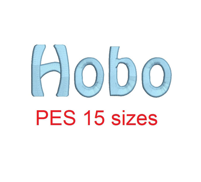 Hobo embroidery font PES format 15 Sizes satin stitches 0.25 (1/4), 0.5 (1/2), 1, 1.5, 2, 2.5, 3, 3.5, 4, 4.5, 5, 5.5, 6, 6.5, and 7 inches