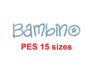 Bambino embroidery font PES format 15 Sizes instant download 0.25, 0.5, 1, 1.5, 2, 2.5, 3, 3.5, 4, 4.5, 5, 5.5, 6, 6.5, and 7 inches