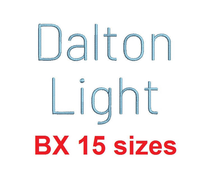 Dalton Light embroidery BX font Sizes 0.25 (1/4), 0.50 (1/2), 1, 1.5, 2, 2.5, 3, 3.5, 4, 4.5, 5, 5.5, 6, 6.5, and 7 inches