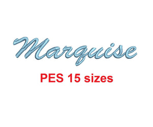 Marquise embroidery font PES format 15 Sizes 0.25 (1/4), 0.5 (1/2), 1, 1.5, 2, 2.5, 3, 3.5, 4, 4.5, 5, 5.5, 6, 6.5, and 7 inches