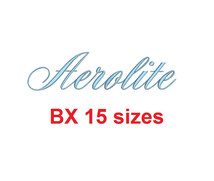 Aerolite Script embroidery BX font Sizes 0.25 (1/4), 0.50 (1/2), 1, 1.5, 2, 2.5, 3, 3.5, 4, 4.5, 5, 5.5, 6, 6.5, and 7 inches