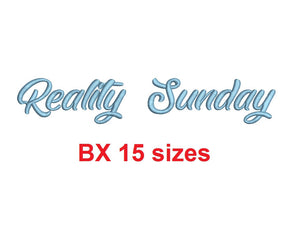 Reality Sunday embroidery BX font Sizes 0.25 (1/4), 0.50 (1/2), 1, 1.5, 2, 2.5, 3, 3.5, 4, 4.5, 5, 5.5, 6, 6.5, and 7 inches