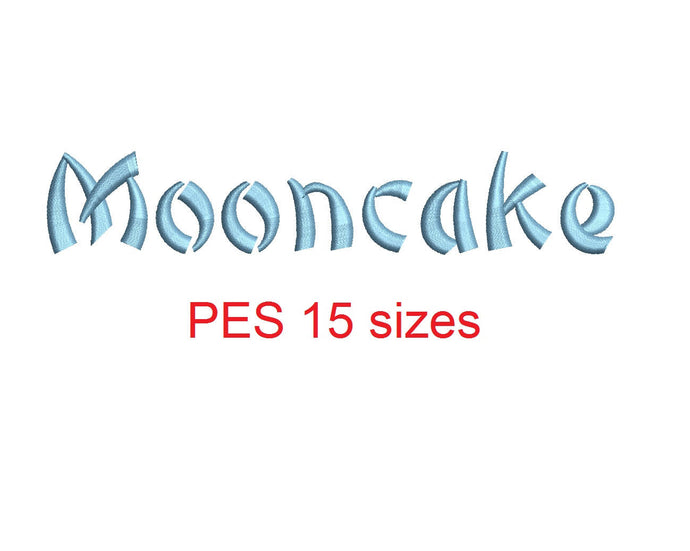 Mooncake embroidery font PES format 15 Sizes 0.25 (1/4), 0.5 (1/2), 1, 1.5, 2, 2.5, 3, 3.5, 4, 4.5, 5, 5.5, 6, 6.5, and 7 inches