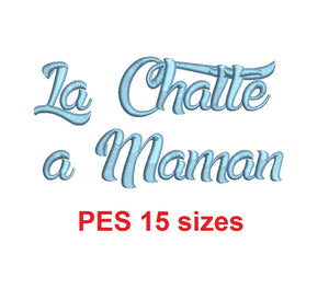 La Chatte a Maman embroidery font PES format 15 Sizes 0.25 (1/4), 0.5 (1/2), 1, 1.5, 2, 2.5, 3, 3.5, 4, 4.5, 5, 5.5, 6, 6.5, and 7 inches