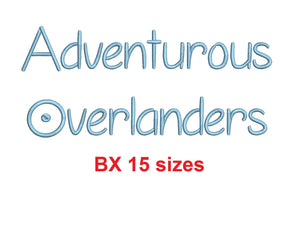 Adventurous Overlanders embroidery BX font Sizes 0.25 (1/4), 0.50 (1/2), 1, 1.5, 2, 2.5, 3, 3.5, 4, 4.5, 5, 5.5, 6, 6.5, and 7 inches