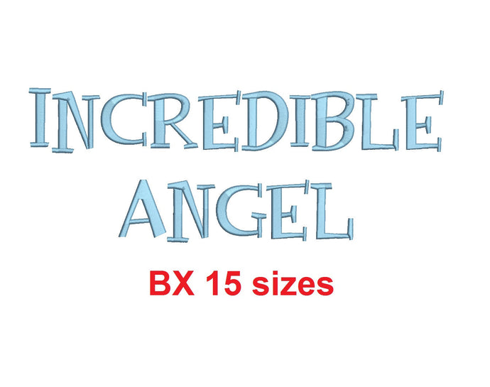 Incredible Angel embroidery BX font Sizes 0.25 (1/4), 0.50 (1/2), 1, 1.5, 2, 2.5, 3, 3.5, 4, 4.5, 5, 5.5, 6, 6.5, and 7 inches